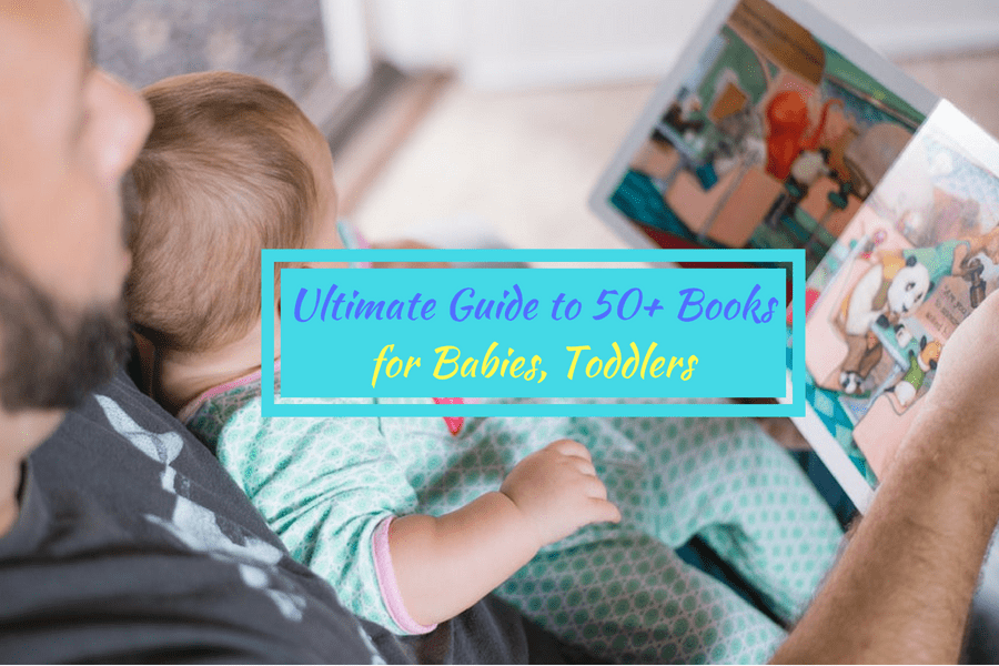 ultimate guide to 50 plus books for babies toddlers