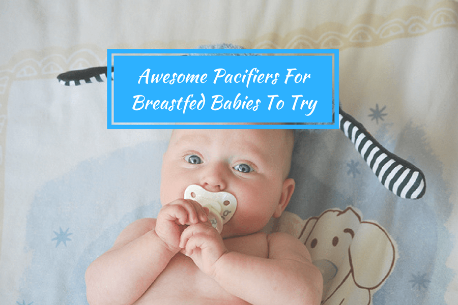 pacifiers for breastfed babies