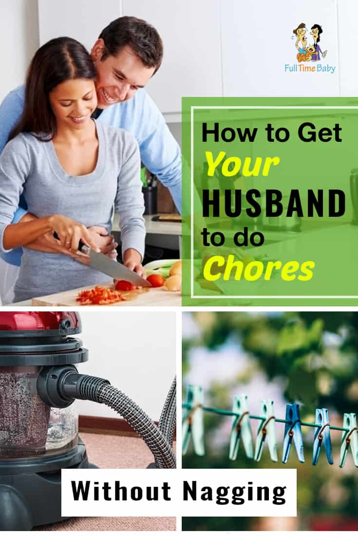 How To Get Your Husband To Do Chores Without Nagging