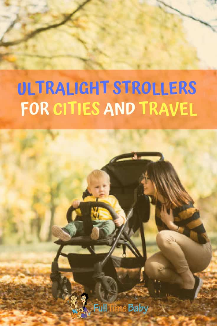ultralight strollers for cities and travel