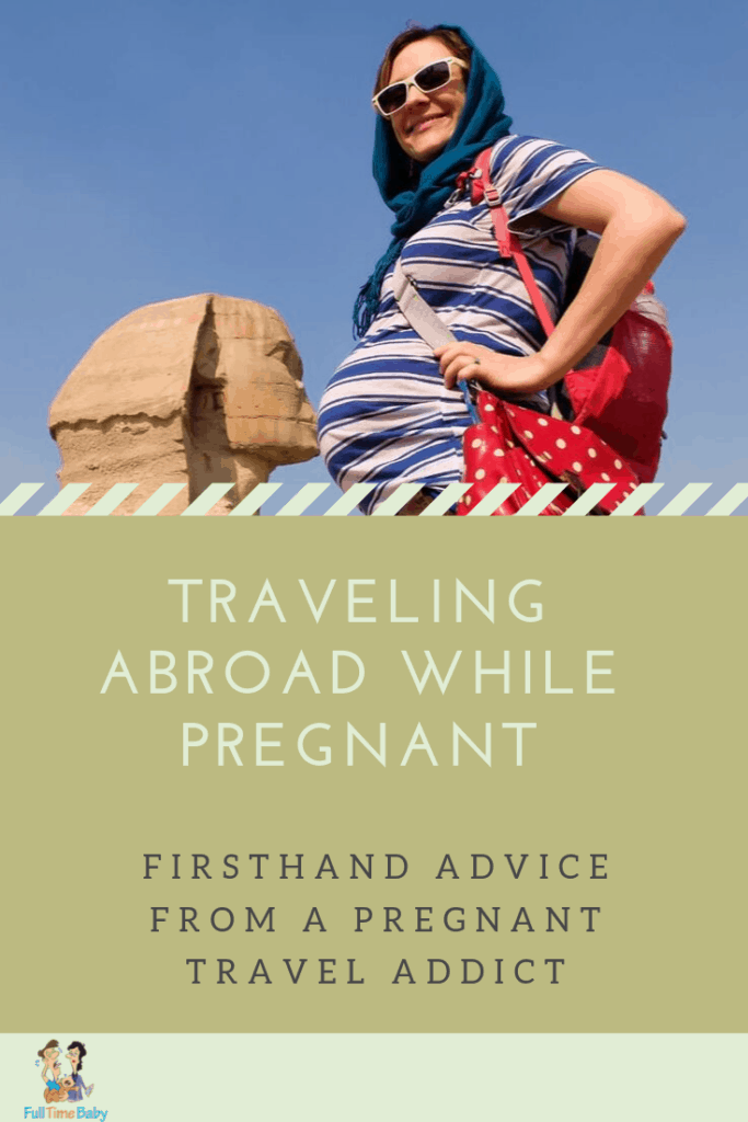 Travelling abroad pregnant