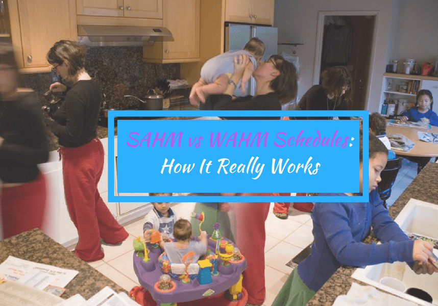 sahm vs wahm schedule header-picture of hectic mom and kid life